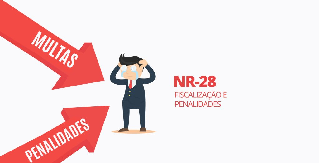 Você sabe como calcular as multas da NR28 – Fiscalização e Penalidades?