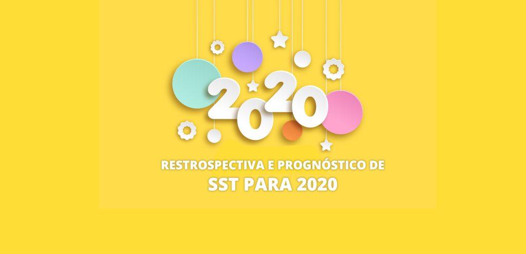 As mudanças na área de SST de 2019 e o que esperar para 2020