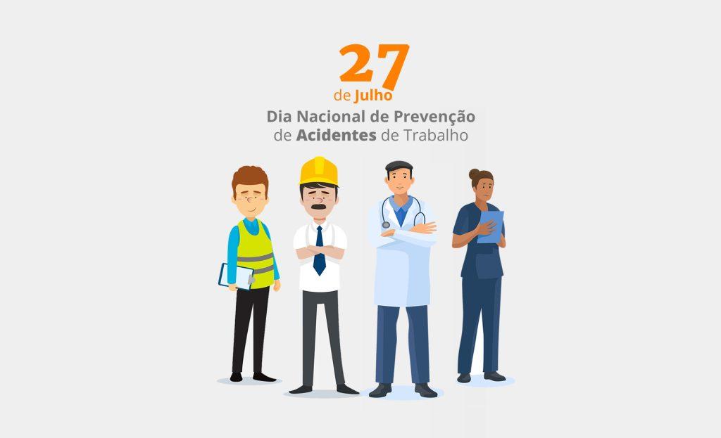 Acidentes de trabalho: 27 de julho, um dia de alerta à prevenção