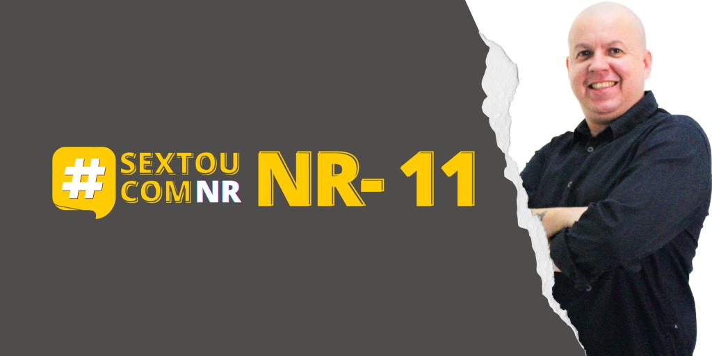 #SextouComNR – Tudo que você precisa saber sobre a NR-11