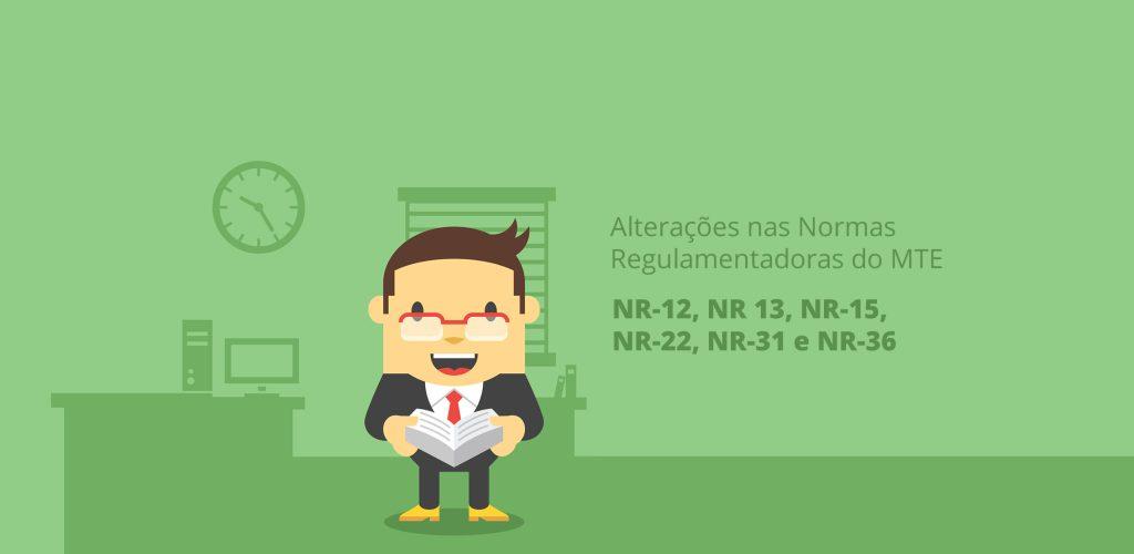 MTE faz alterações na NR 12, NR 13, NR 15, NR 22, NR 31 e NR 36