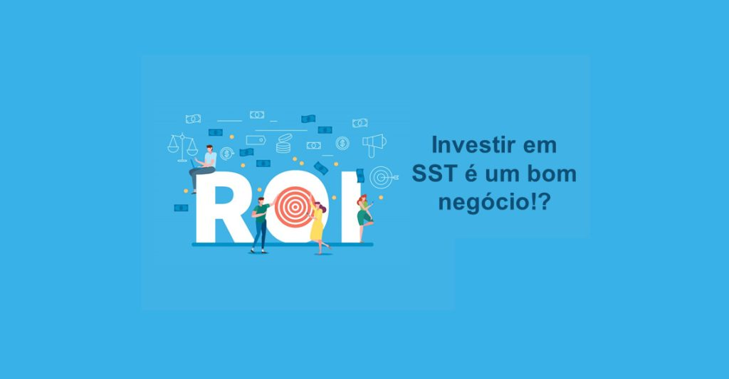 Investir em SST é um bom negócio?