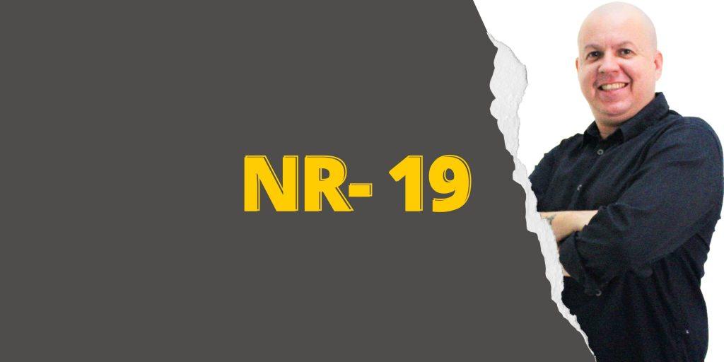 #SextouComNR – Tudo que você precisa saber sobre a NR-19